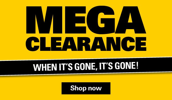 Shop Our Mega Clearance Now!
