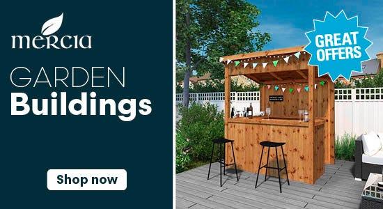 Great Offers on Mercia Garden Buildings