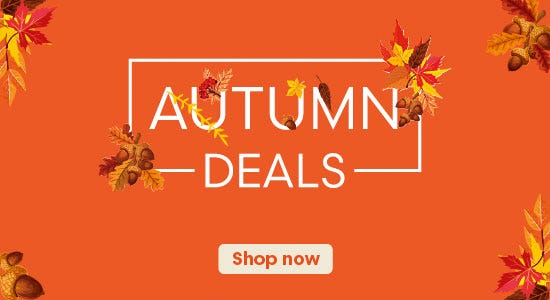 Shop Our Late Autumn Mega Deals Now!
