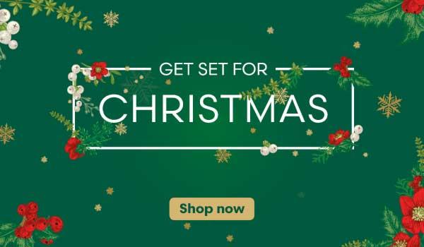 Get Set For Christmas - Shop Now!
