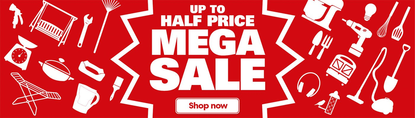 Get Up To Half Price in our Mega Sale!