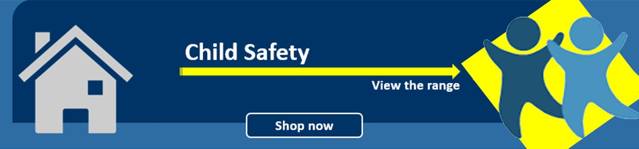 Shop Child Safety products here
