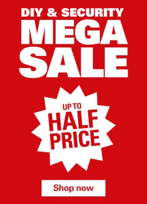 DIY & Security Mega Sale