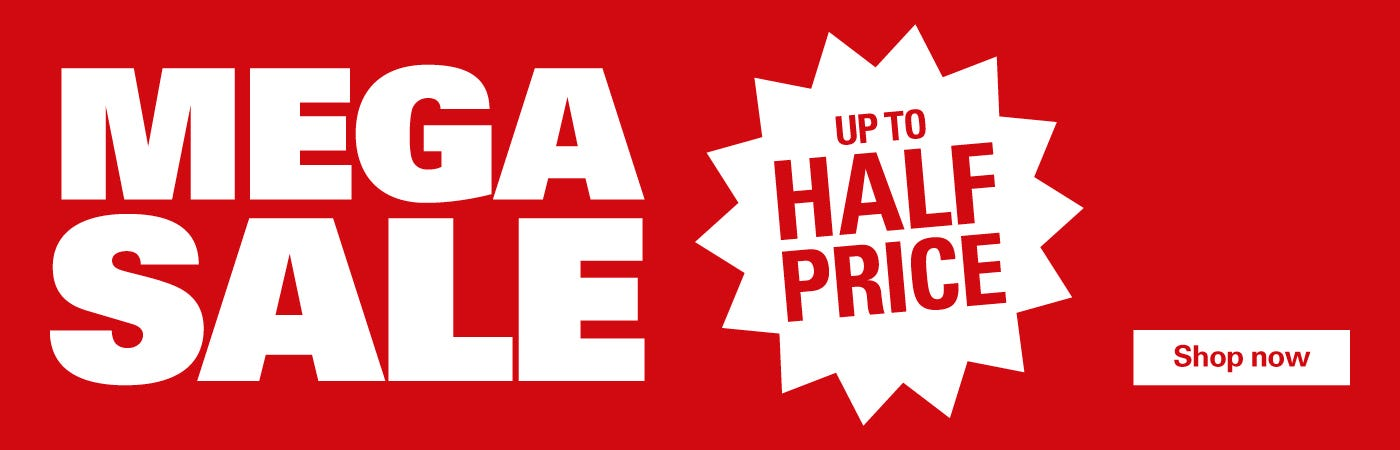 Up To Half Price In Our Mega Sale