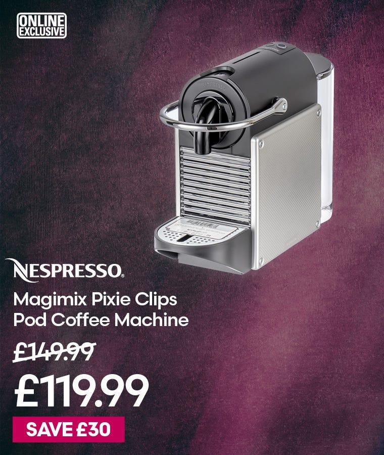 Magimix Nespresso Pixie Clips Pod Coffee Machine