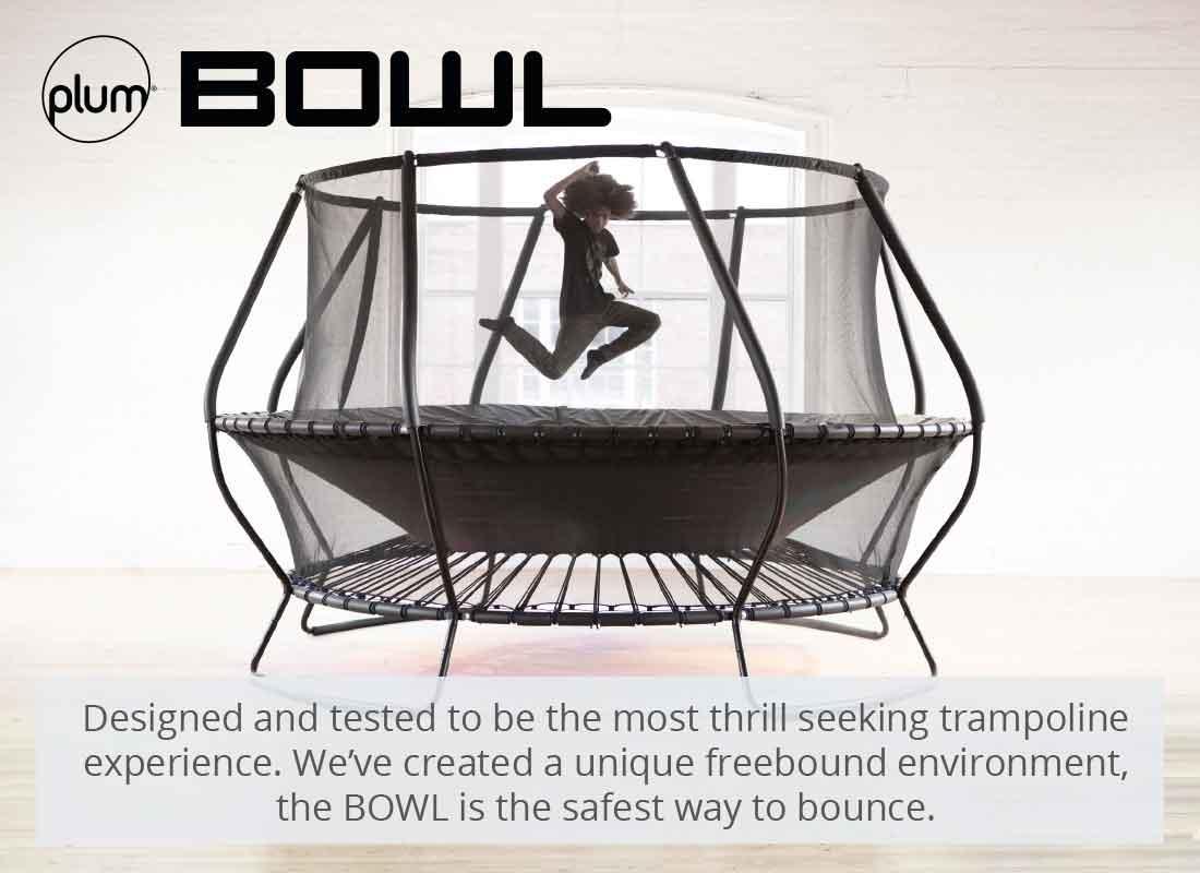 Plum Bowl freebound trampolines