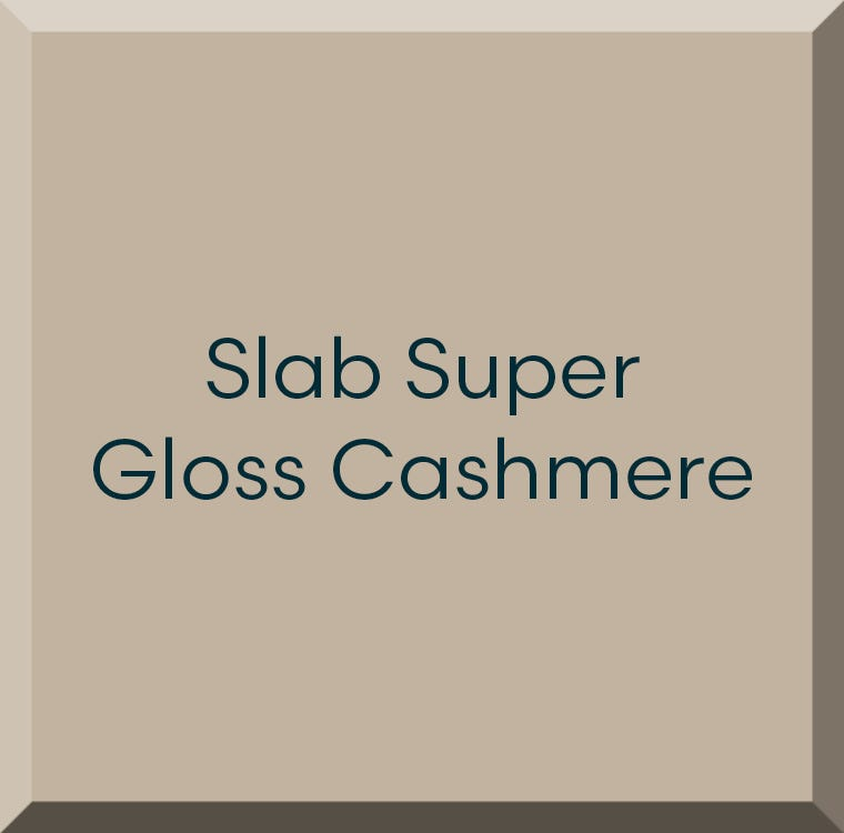 Slab Super Gloss Cashmere