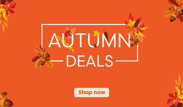Shop Our Late Autumn Mega Deals!