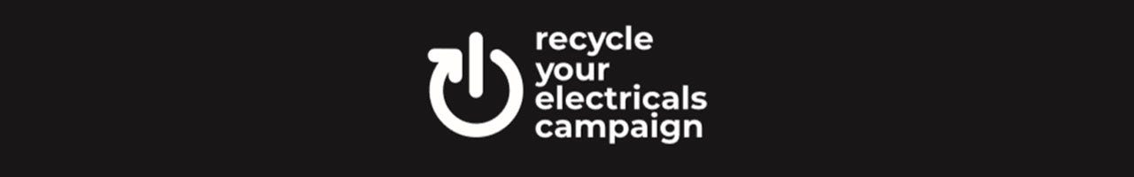 recycle your electricals campaign