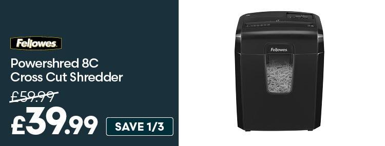 Save £20 on Fellowes Powershred 8C Cross Cut Shredder